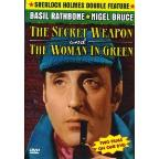 Sherlock Holmes and the Secret Weapon/The Woman in Green
