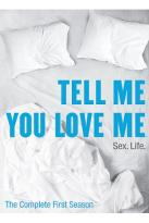 Tell Me You Love Me - The Complete First Season