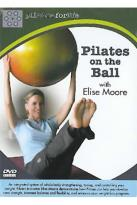 Pilates on the Ball with Elise Moore