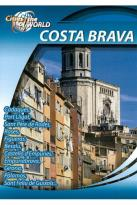 Cities of the World: Costa Brava