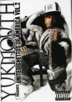 Yukmouth Presents United Ghettos of America Volume 2