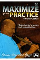 Maximize Your Practice with David Liebman