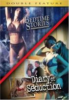 Bedtime Stories/Diary Of Seduction