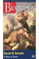 Biography: David & Goliath: A Biblical Battle