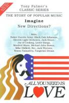 All You Need Is Love: The Story of Popular Music: Imagine (New Directions)
