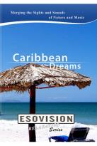 Esovision Relaxation: Caribbean Dreams