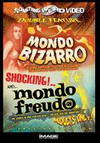 Mondo Bizarro/Mondo Freudo - Double Feature