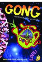 Gong - High Above The Subterranea Club 2000