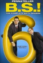 Penn & Teller - Bullsh*t! - The Complete Sixth Season
