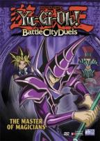 Yu-Gi-Oh: Battle City Duels - Vol. 4: The Master Of Magicians