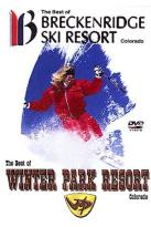 Best of Breckenridge/The Best of Winter Park Resort