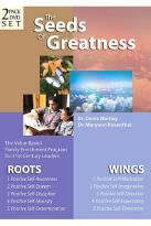 Seeds of Greatness - Roots & Wings