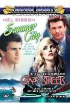 Summer City/ Crazy Streets