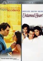 Happy Accidents/Untamed Heart - Double Feature