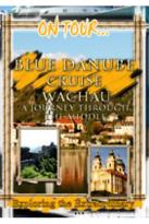 On Tour - Blue Danube Cruise Wachau Journey Through The Middle Ages