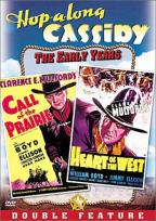 Hopalong Cassidy: Call Of The Prairie/Heart Of The West - Double Feature