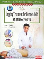Traditional Chinese Medicine Cures All Diseases - Cupping Treatment For Common Cold