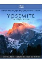National Parks Exploration Series Presents: Yosemite - The High Sierras