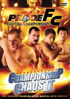 PRIDE Fighting Championships - Championship Chaos 2