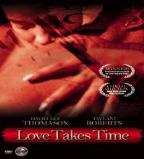 Love Takes Time