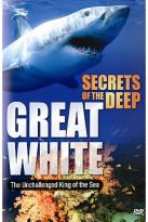 Secrets Of The Deep - Great White Series