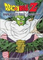 Dragon Ball Z - Imperfect Cell: Discovery
