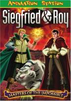 Siegfried & Roy: Masters of the Impossible