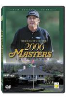 Highlights of 2006 Masters Tournament