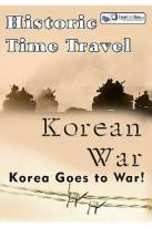 Historic Time Travel - Korean War