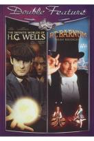 Infinite Worlds Of H.G. Wells/P.T. Barnum