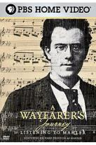 Wayfarer's Journey - Listening To Mahler