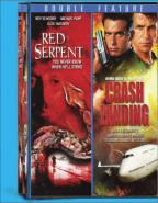 Crash Landing & Red Serpent
