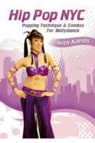 Hip Pop NYC: Popping Technique & Combos for Bellydance with Kaeshi
