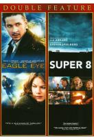 Super 8/Eagle Eye