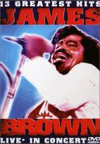 James Brown - Live in Concert - 13 Greatest Hits