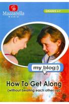My Blog: How to Get Along