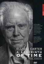 Elliott Carter: A Labyrinth of Time