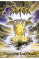 Mortification - Conquer The World