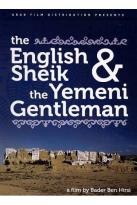 English Shiek and the Yemeni Gentleman