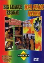 Big League Reggae/ Rock Steady Reunion