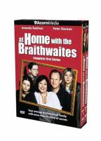 At Home With The Braithwaites - Complete First Series