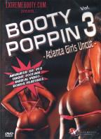 Booty Poppin' - Vol. 3: Atlanta Girls Uncut