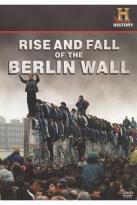Rise and Fall of the Wall