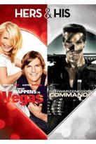 Hers & His: What Happens in Vegas/Commando