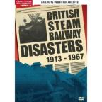 British Steam Railway Disasters