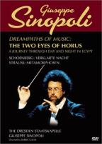 Guiseppe Sinopoli - Dreampaths of Music: The Two Eyes of Horus