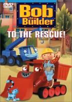 Bob the Builder - To the Rescue!
