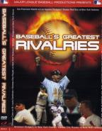 Baseball's Greatest Rivalries