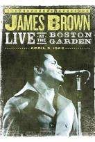 James Brown - Live At Boston Garden: April 5, 1968