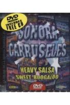 Sonora Carruseles - Heavy Salsa and Sweet Boogaloo